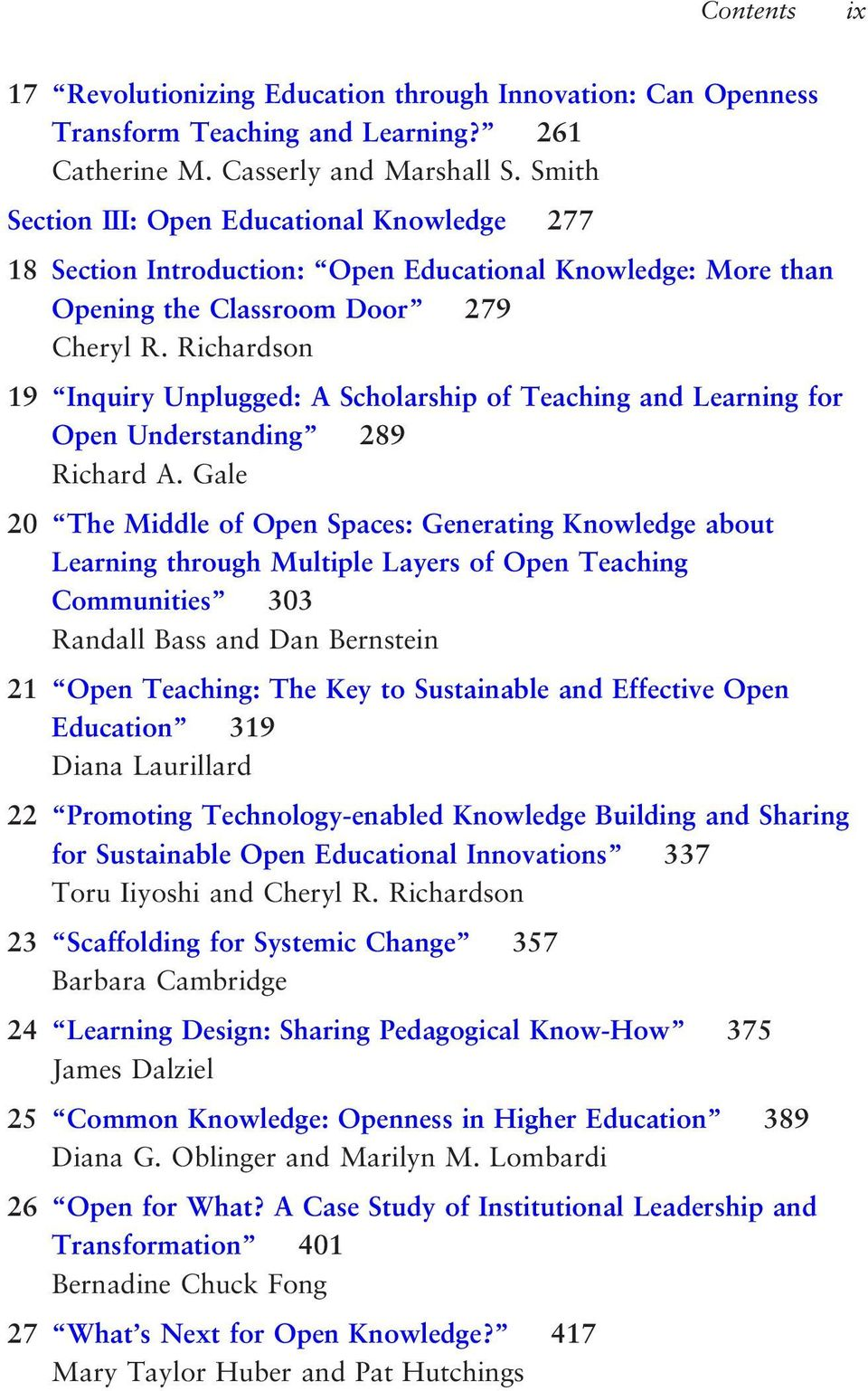 Richardson 19 Inquiry Unplugged: A Scholarship of Teaching and Learning for Open Understanding 289 Richard A.