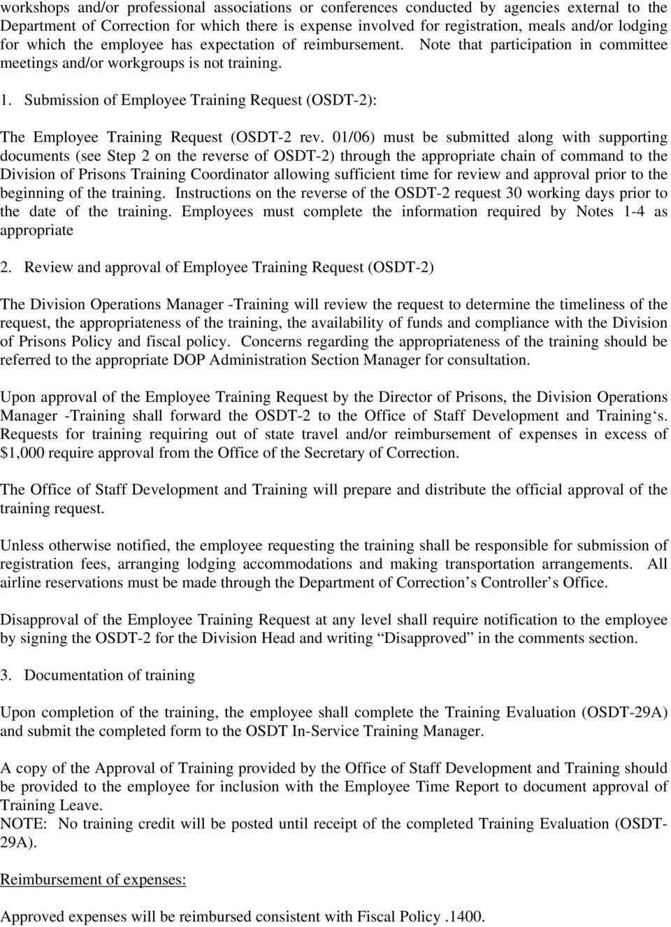 Submission of Employee Training Request (OSDT-2): The Employee Training Request (OSDT-2 rev.