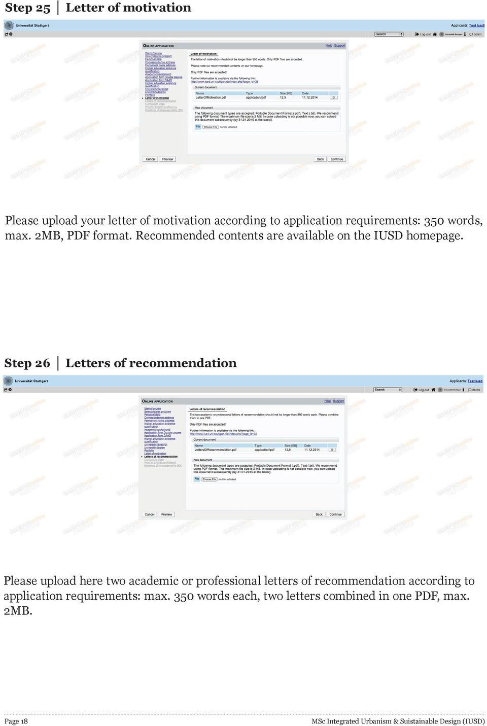 Step 26 Letters of recommendation Please upload here two academic or professional letters of recommendation according