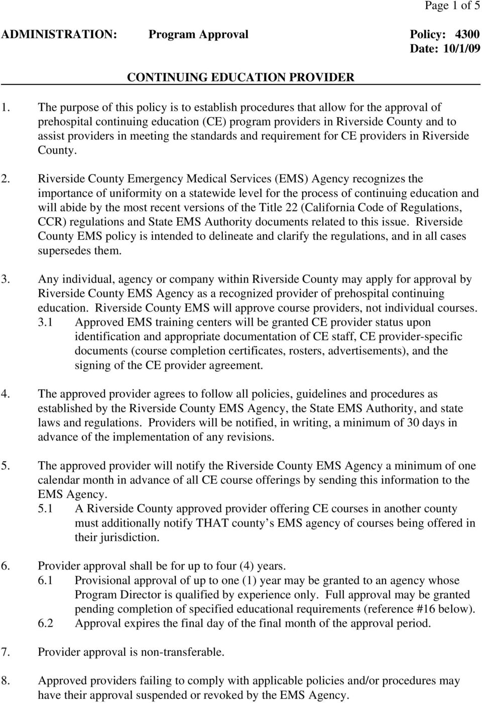 standards and requirement for CE providers in Riverside County. 2.