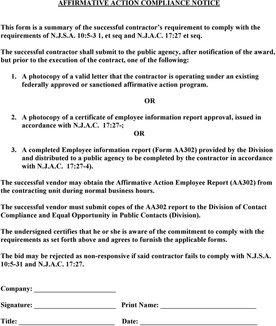 A photocopy of a valid letter that the contractor is operating under an existing federally approved or sanctioned affirmative action program. 2.