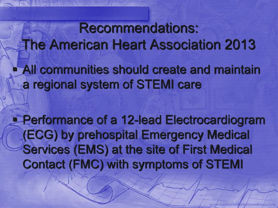 of a 12-lead Electrocardiogram (ECG) by prehospital Emergency Medical