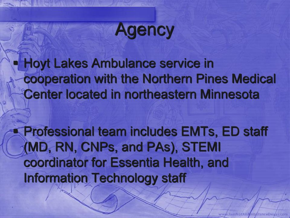 Professional team includes EMTs, ED staff (MD, RN, CNPs, and