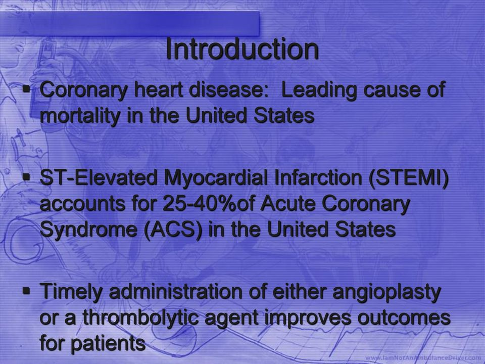 25-40%of Acute Coronary Syndrome (ACS) in the United States Timely