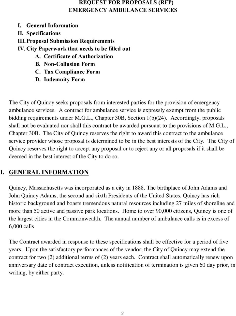 Indemnity Form The City of Quincy seeks proposals from interested parties for the provision of emergency ambulance services.
