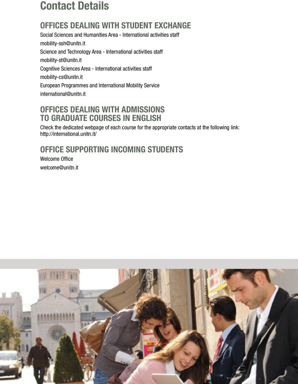 it European Programmes and International Mobility Service international@unitn.