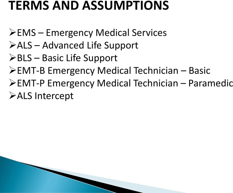 Support EMT-B Emergency Medical Technician Basic