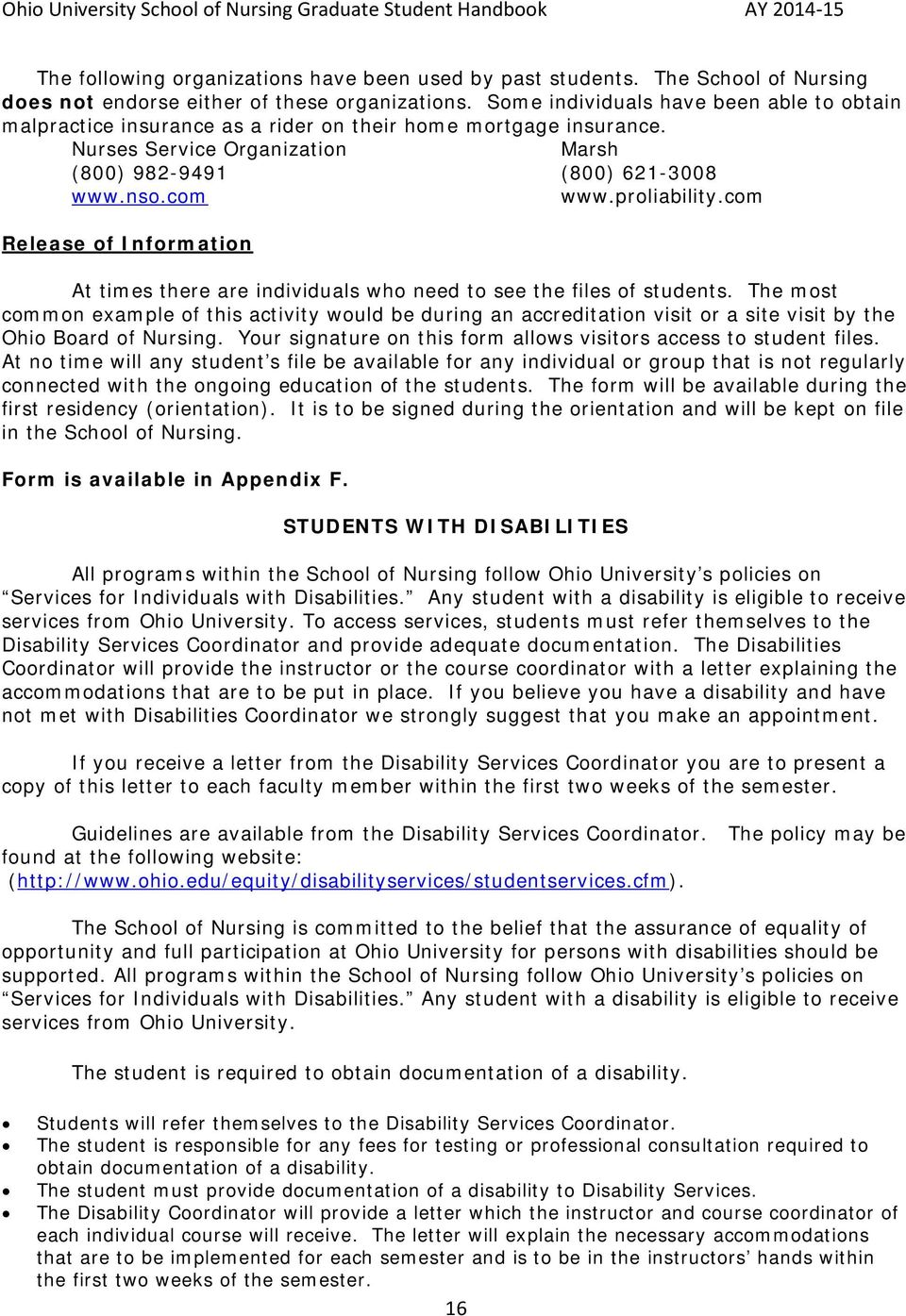 proliability.com Release of Information At times there are individuals who need to see the files of students.