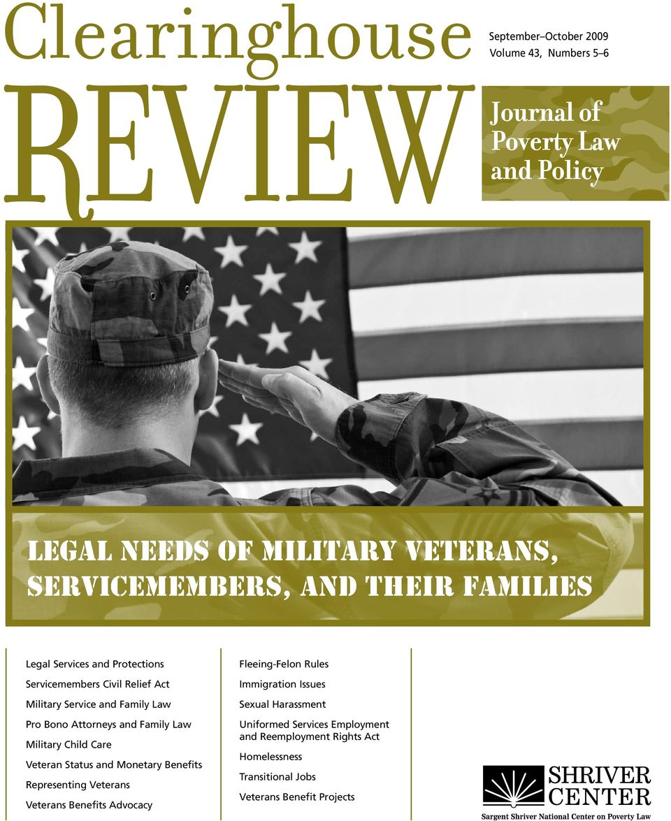 Care Veteran Status and Monetary Benefits Representing Veterans Veterans Benefits Advocacy Fleeing-Felon Rules Immigration Issues