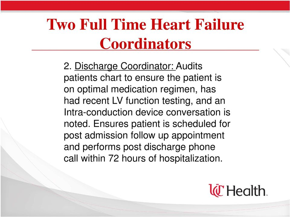 regimen, has had recent LV function testing, and an Intra-conduction device conversation is