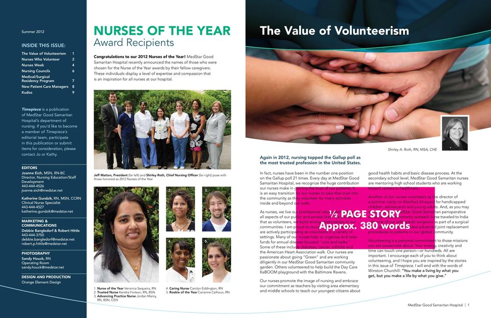 MedStar Good Samaritan Hospital recently announced the names of those who were chosen for the Nurse of the Year awards by their fellow caregivers.