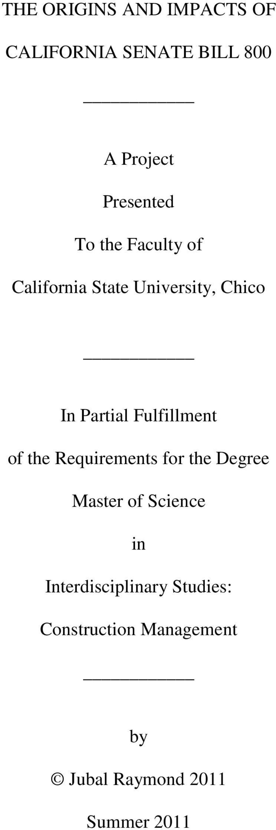 Partial Fulfillment of the Requirements for the Degree Master of Science