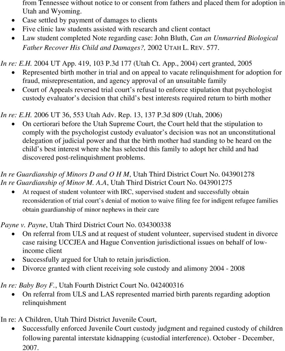Father Recover His Child and Damages?, 2002 UTAH L. REV. 577. In re: E.H. 2004 UT App.