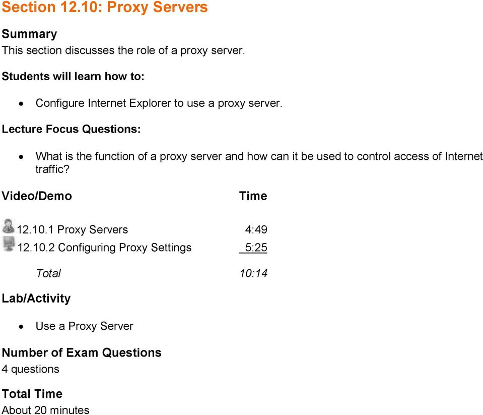 What is the function of a proxy server and how can it be used to control access of