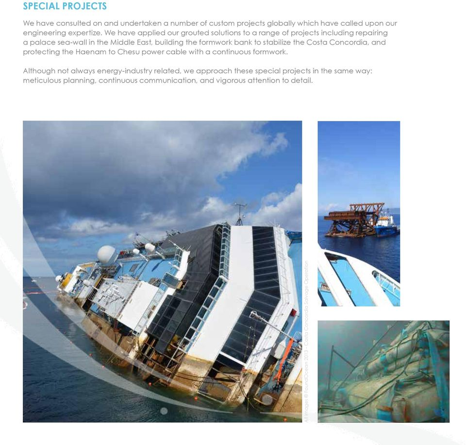 stabilize the Costa Concordia, and protecting the Haenam to Chesu power cable with a continuous formwork.