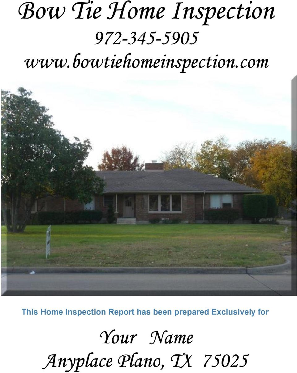 com This Home Inspection Report has been