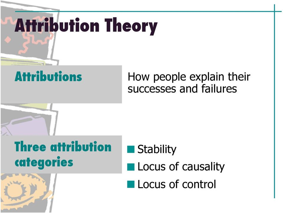 failures Three attribution categories