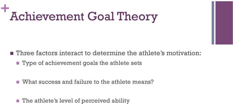 achievement goals the athlete sets What success and