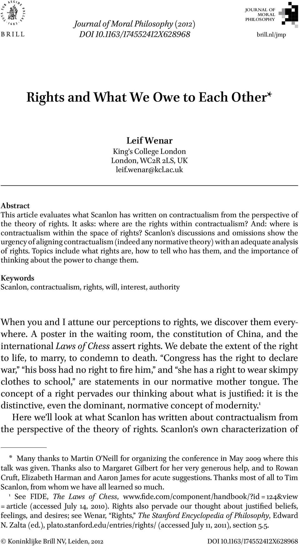 It asks: where are the rights within contractualism? And: where is contractualism within the space of rights?