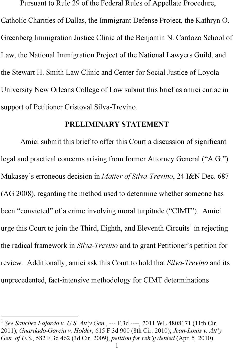 Smith Law Clinic and Center for Social Justice of Loyola University New Orleans College of Law submit this brief as amici curiae in support of Petitioner Cristoval Silva-Trevino.