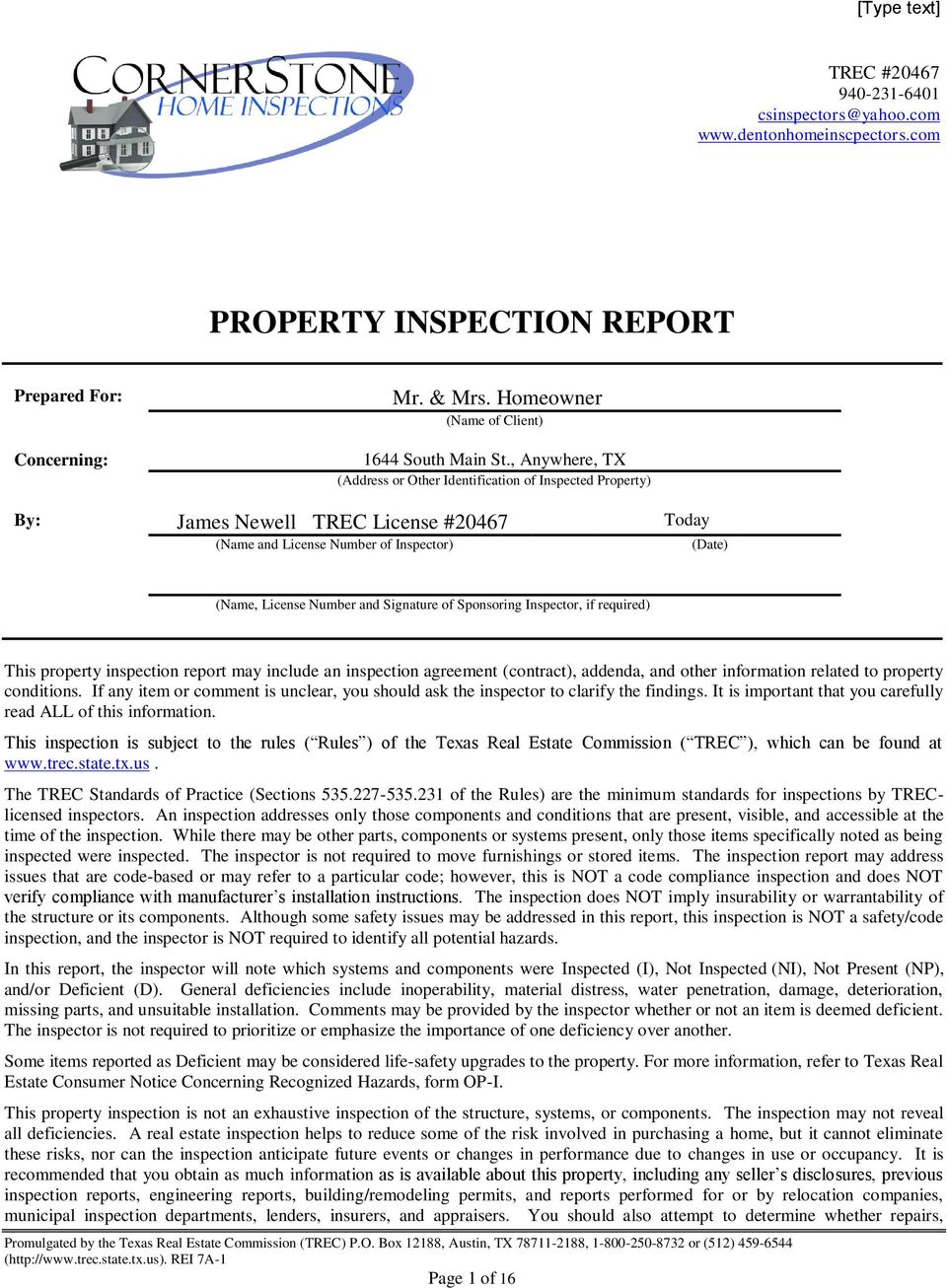 Sponsoring Inspector, if required) This property inspection report may include an inspection agreement (contract), addenda, and other information related to property conditions.