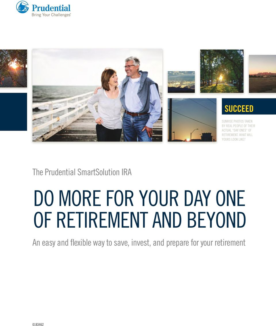The Prudential SmartSolution IRA DO MORE FOR YOUR DAY ONE OF