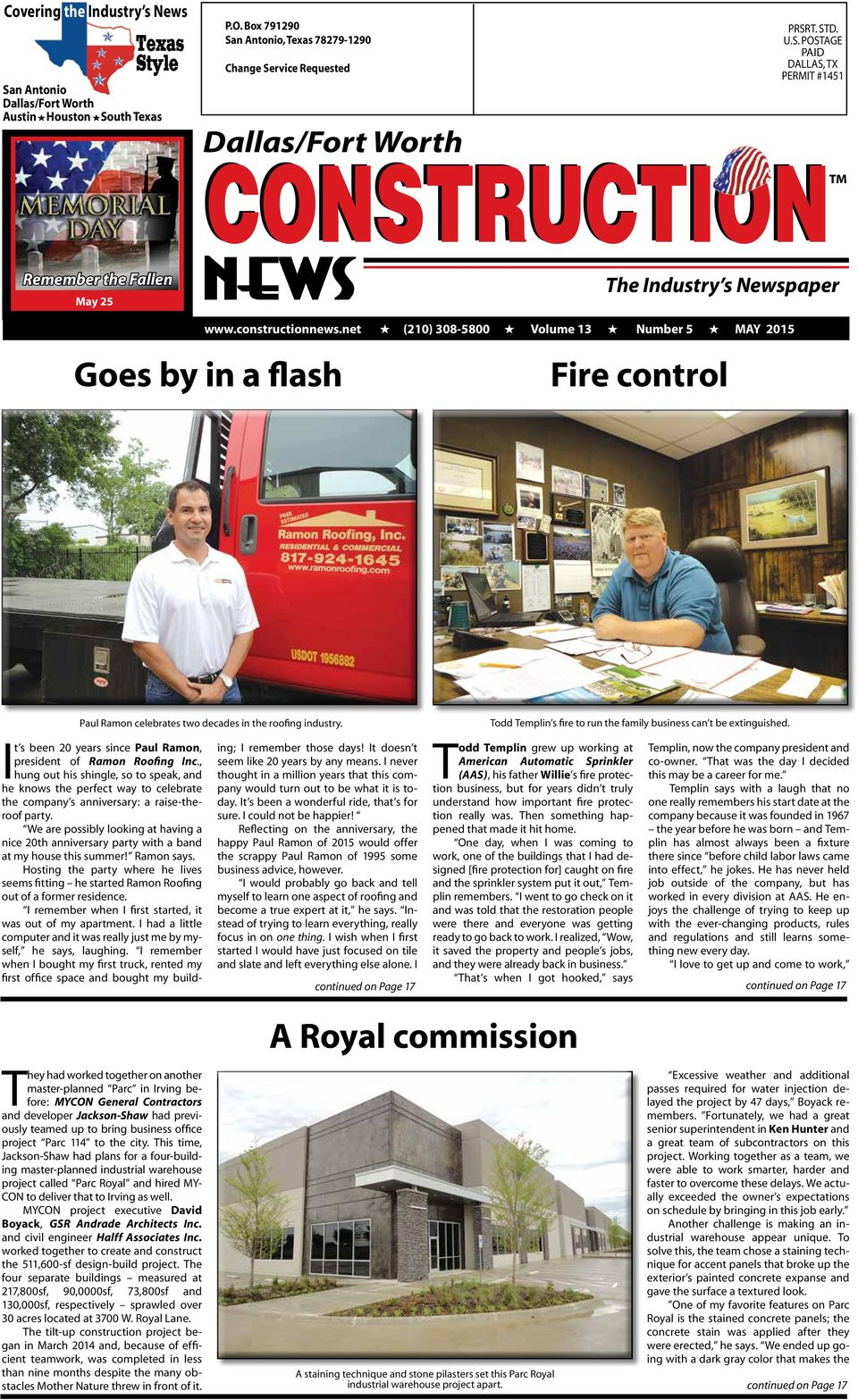 net H (210) 308-5800 H Volume 13 H Number 5 H MAY 2015 Goes by in a flash Fire control Paul Ramon celebrates two decades in the roofing industry.