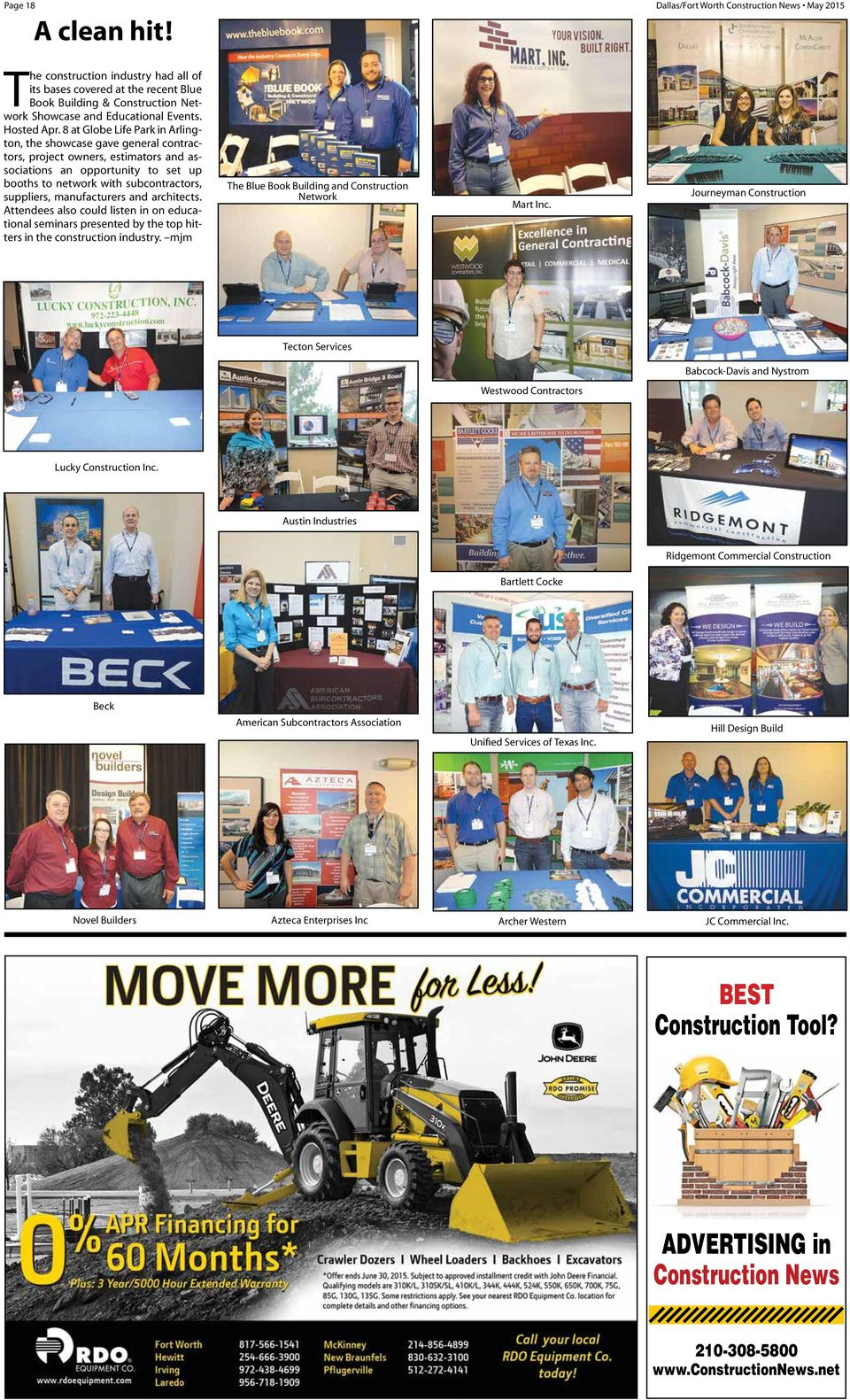 8 at Globe Life Park in Arlington, the showcase gave general contractors, project owners, estimators and associations an opportunity to set up booths to network with subcontractors, suppliers,