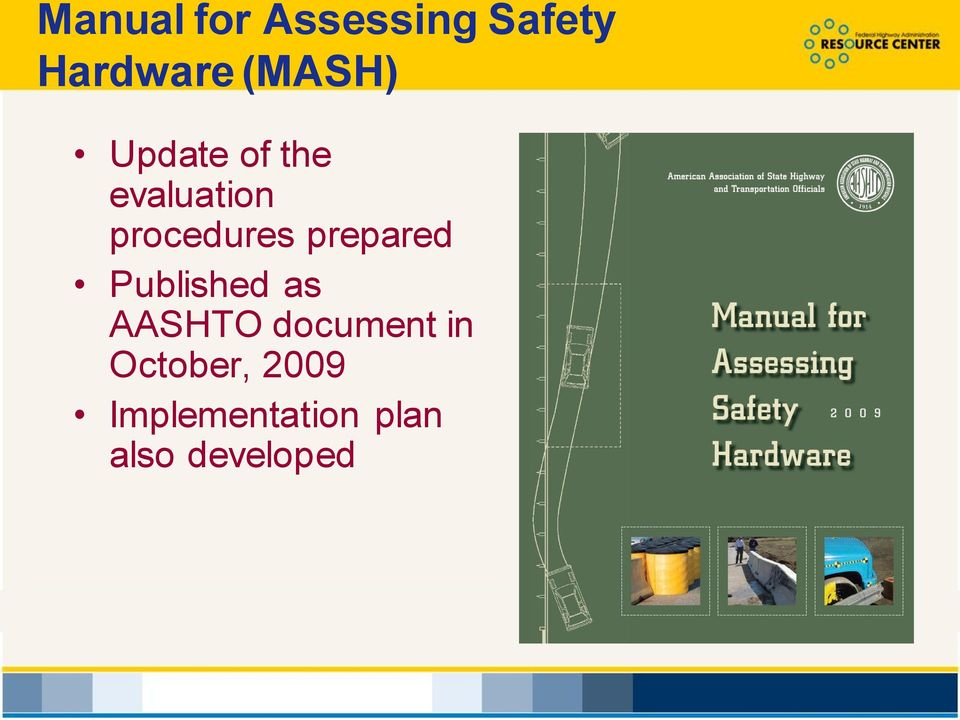 prepared Published as AASHTO document in