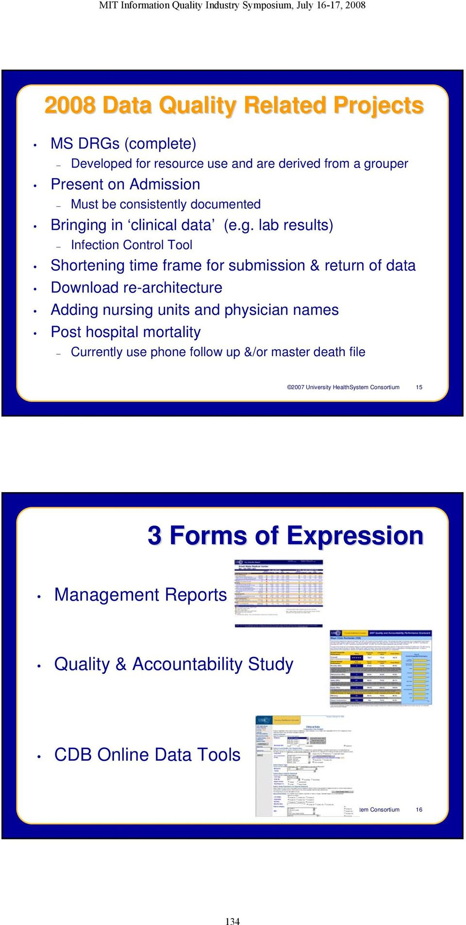 ng in clinical data (e.g. lab results) Infection Control Tool Shortening time frame for submission & return of data Download re-architecture Adding