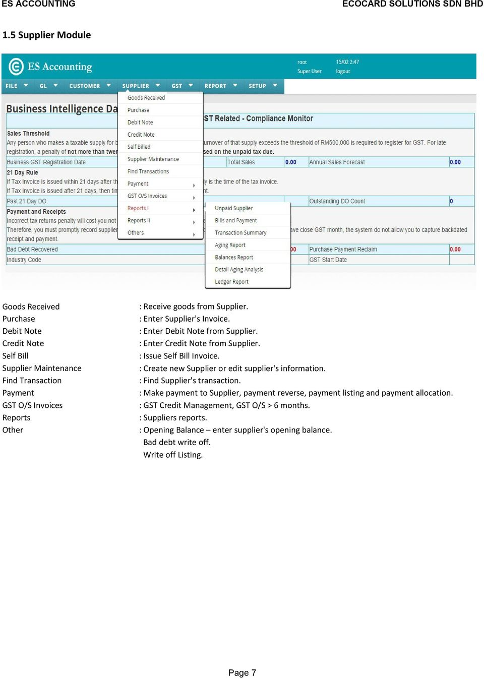 : Create new Supplier or edit supplier's information. : Find Supplier's transaction.