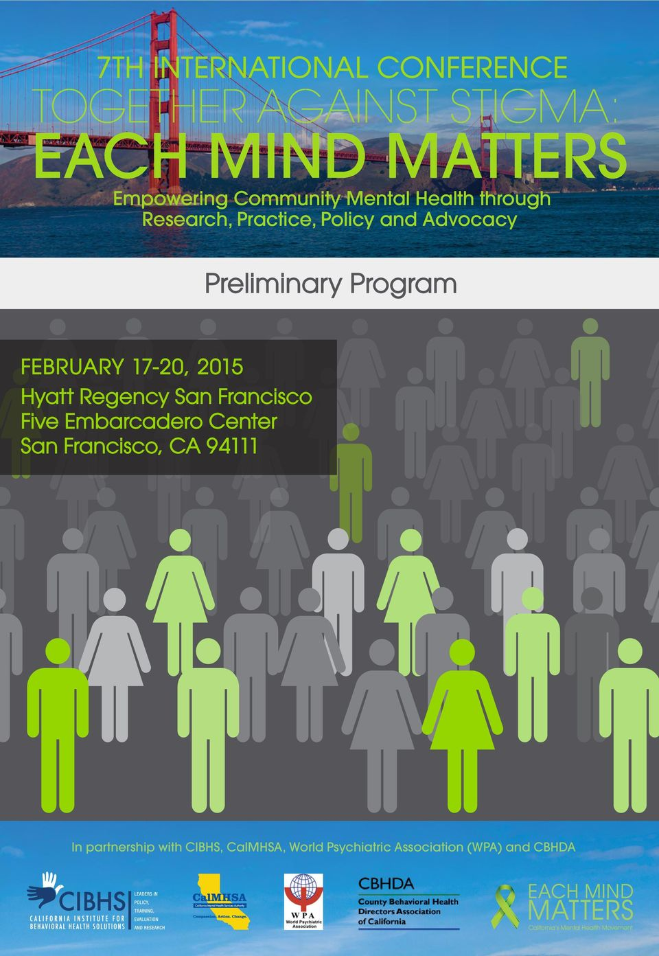 Program FEBRUARY 17-20, 2015 Hyatt Regency San Francisco Five Embarcadero Center San
