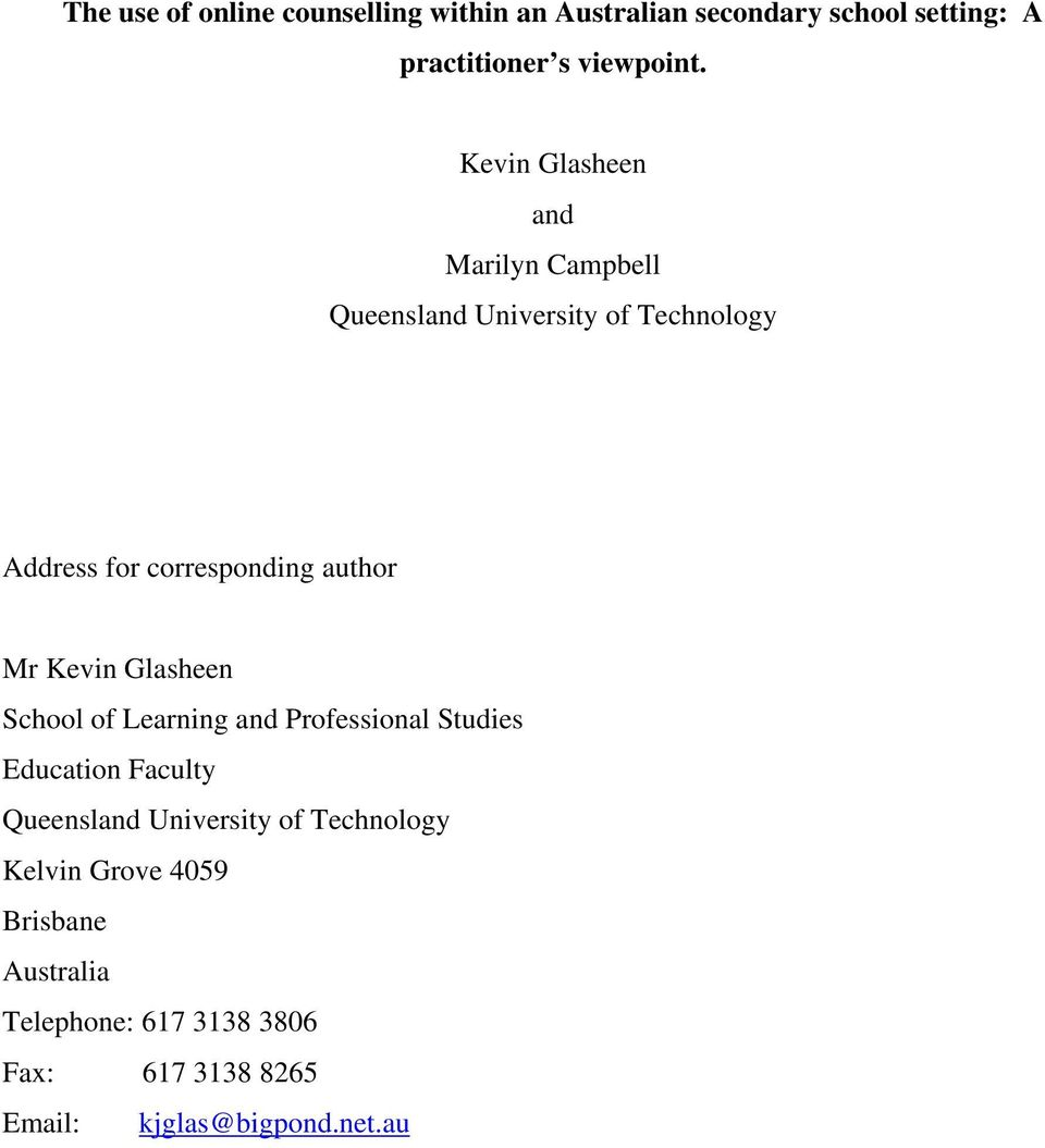 Kevin Glasheen School of Learning and Professional Studies Education Faculty Queensland University of