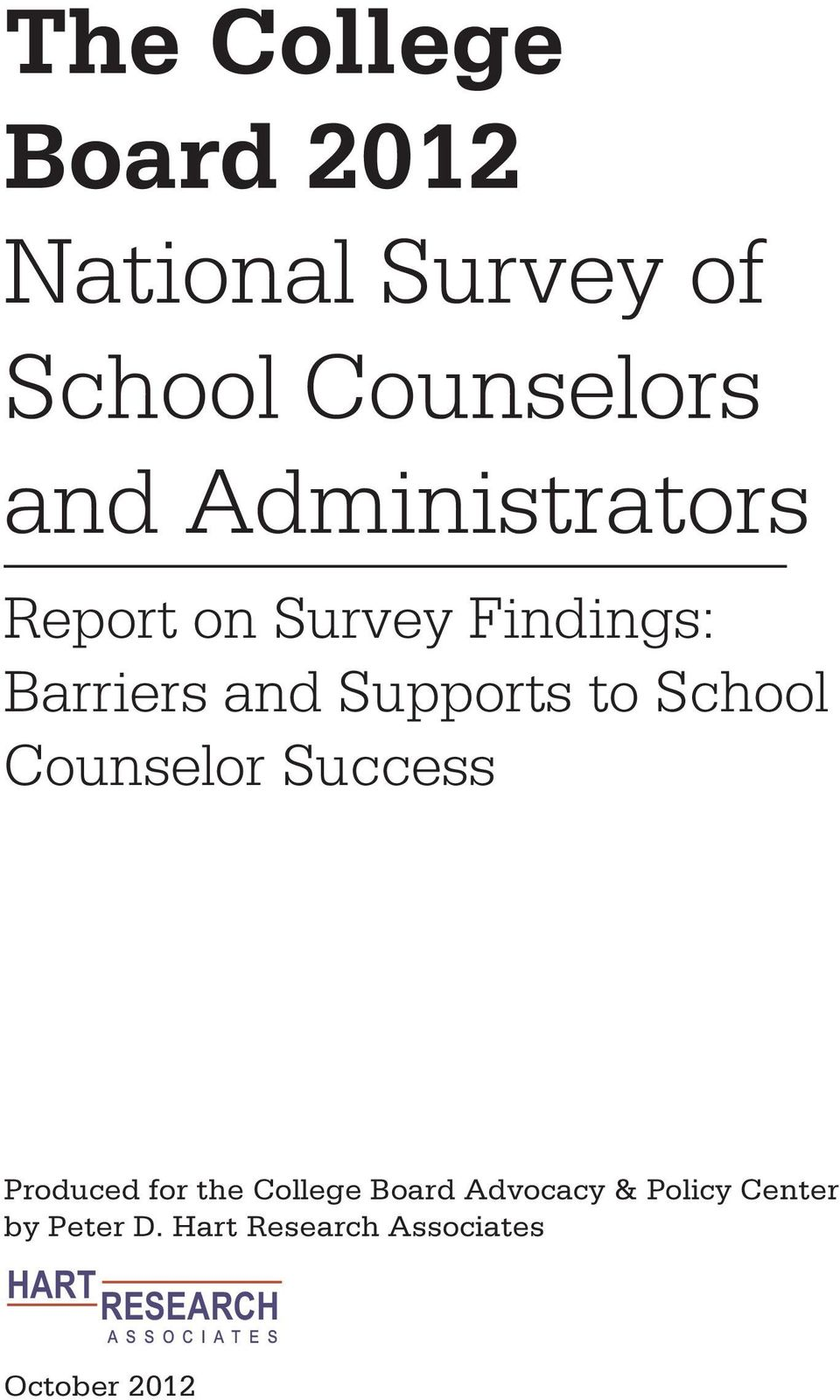 Counselor Success Produced for the College Board Advocacy & Policy