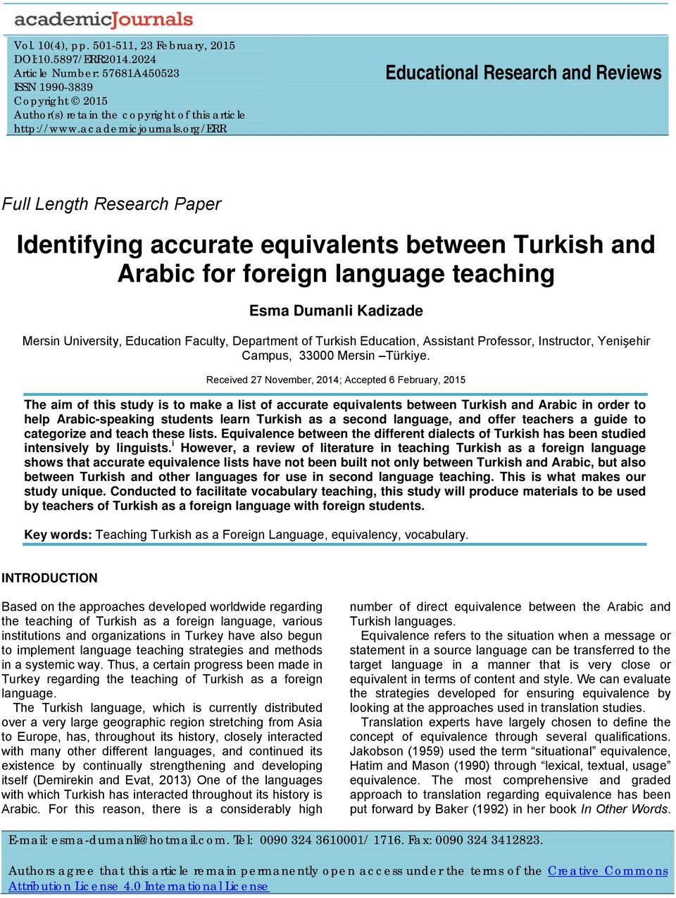 org/err Educational Research and Reviews Full Length Research Paper Identifying accurate equivalents between Turkish and for foreign language teaching Esma Dumanli Kadizade Mersin University,
