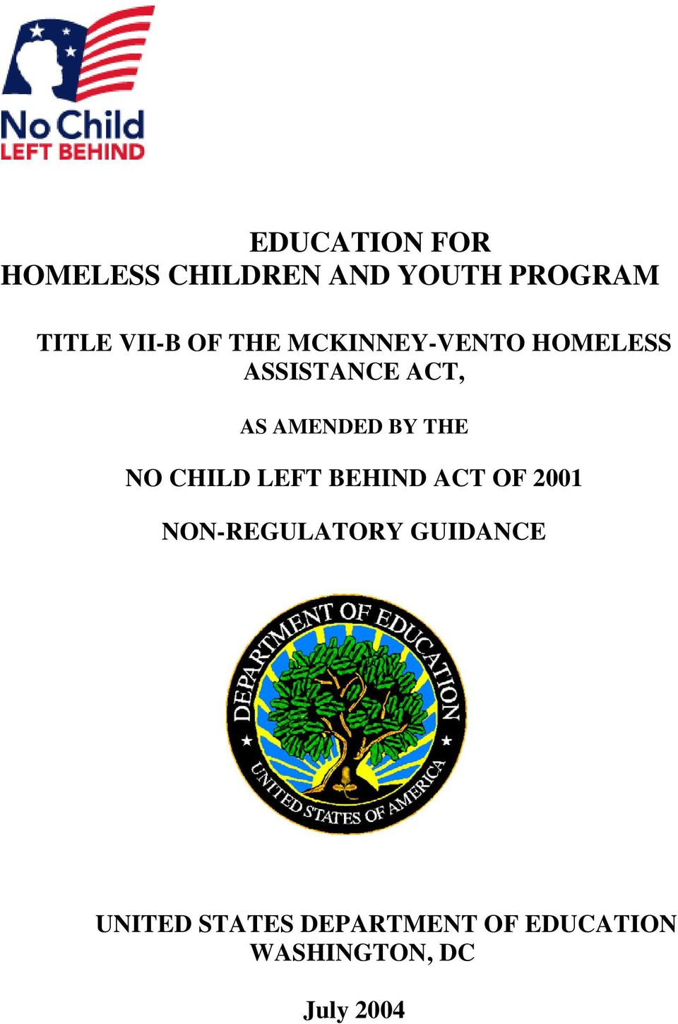 THE NO CHILD LEFT BEHIND ACT OF 2001 NON-REGULATORY GUIDANCE