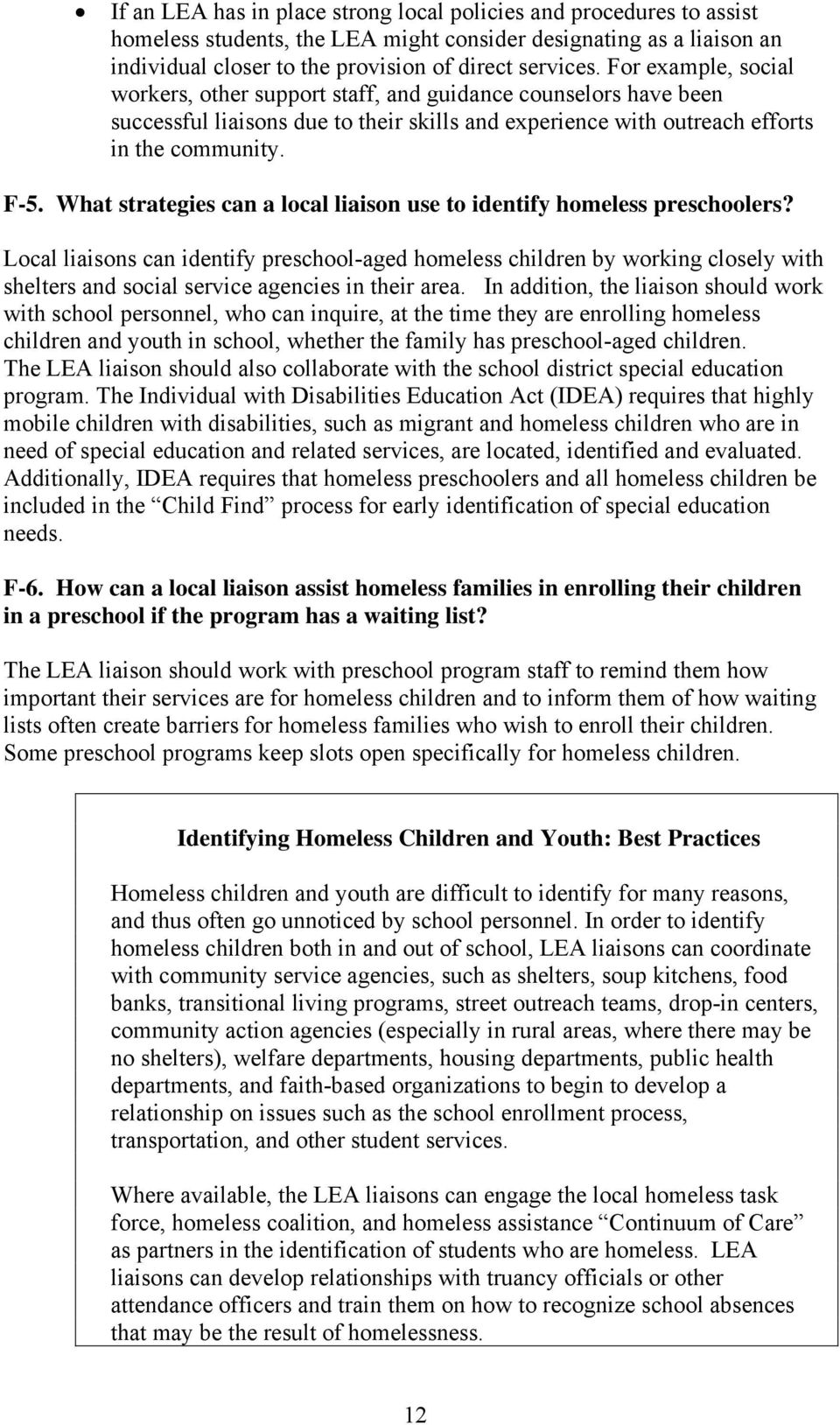 What strategies can a local liaison use to identify homeless preschoolers?