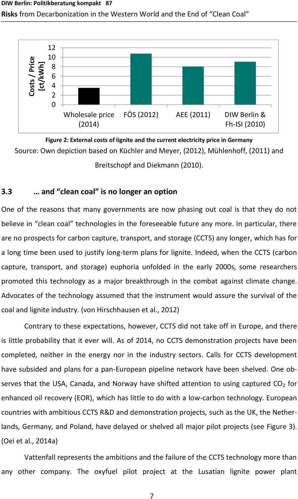 Breitschopf and Diekmann (2010). 3.