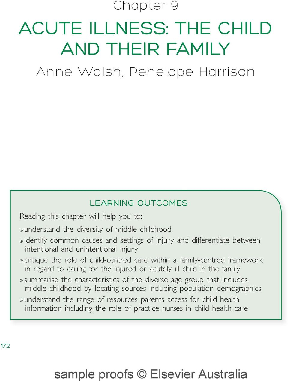 family-centred framework in regard to caring for the injured or acutely ill child in the family summarise the characteristics of the diverse age group that includes middle