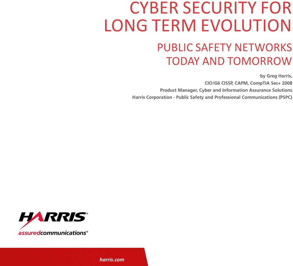 Product Manager, Cyber and Information Assurance Solutions Harris