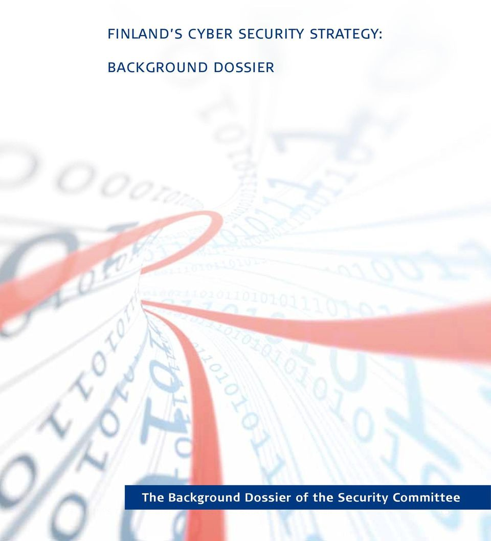 Dossier of the Security Committee