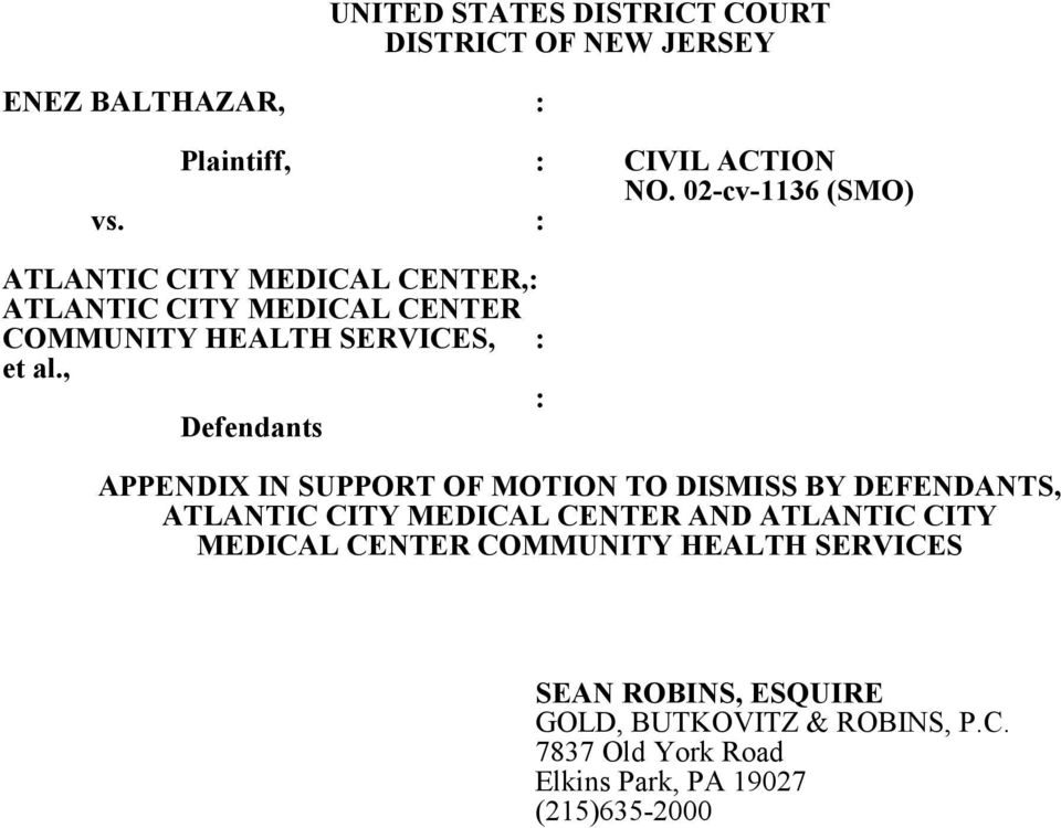 , : Defendants APPENDIX IN SUPPORT OF MOTION TO DISMISS BY DEFENDANTS, ATLANTIC CITY MEDICAL CENTER AND ATLANTIC CITY