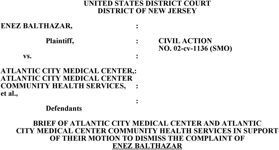 : ATLANTIC CITY MEDICAL CENTER,: ATLANTIC CITY MEDICAL CENTER COMMUNITY HEALTH SERVICES, : et al.