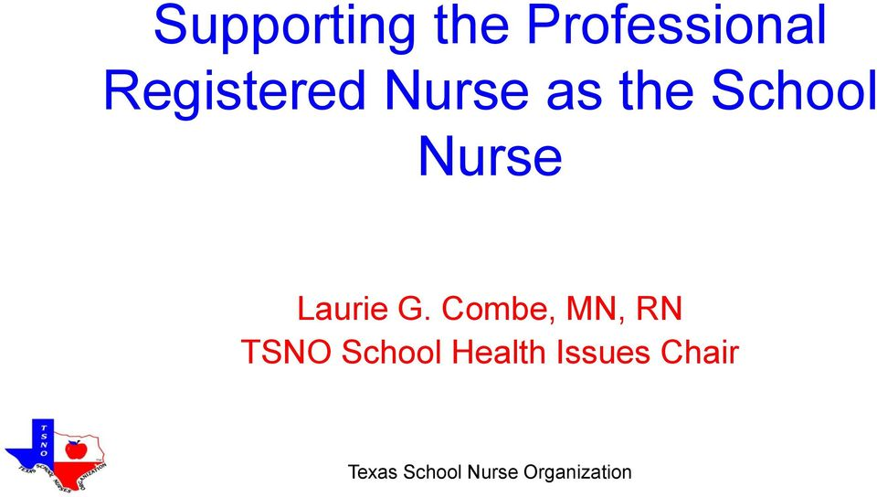 School Nurse Laurie G.
