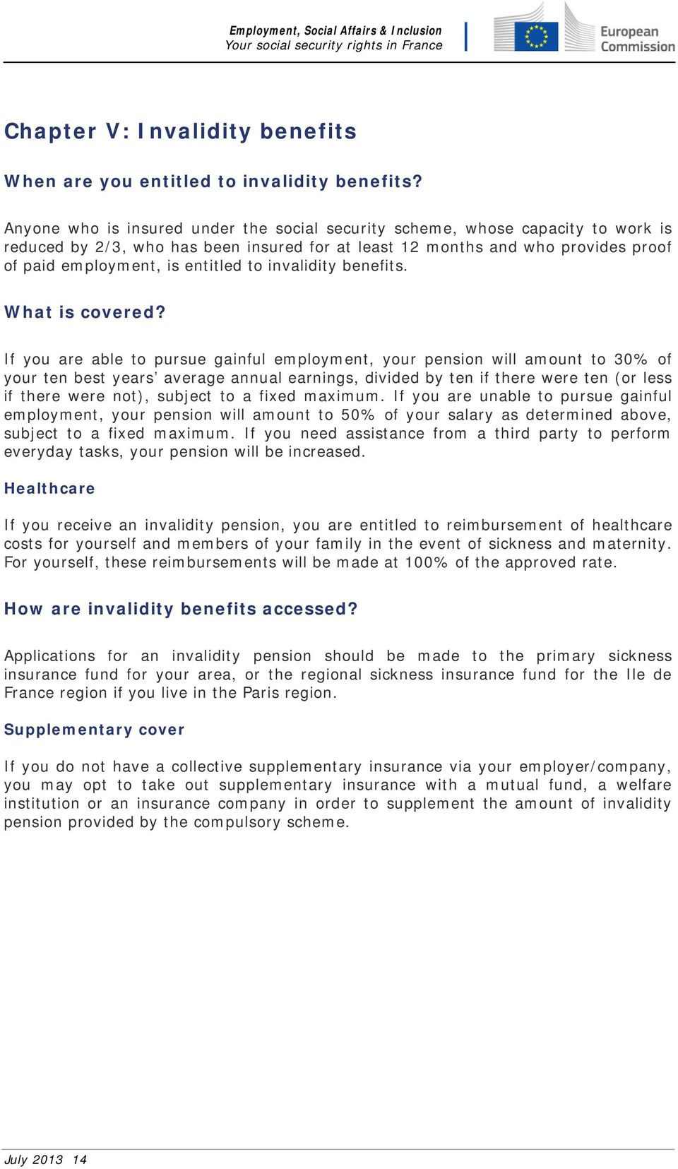 invalidity benefits. What is covered?