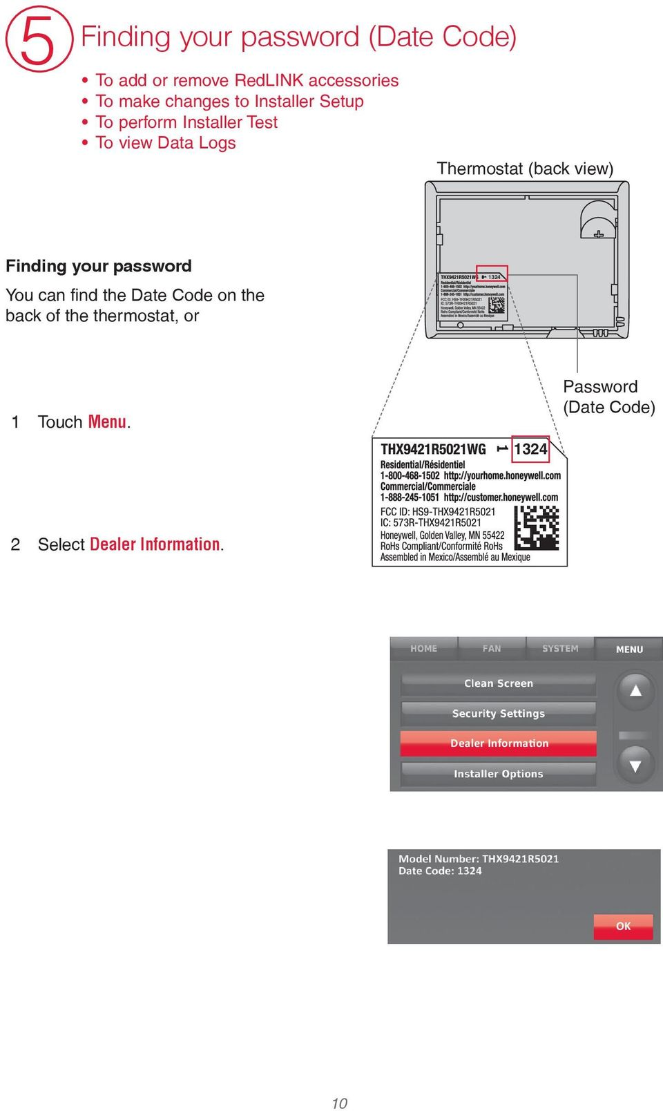 (back view) Finding your password You can find the Date ode on the back of the