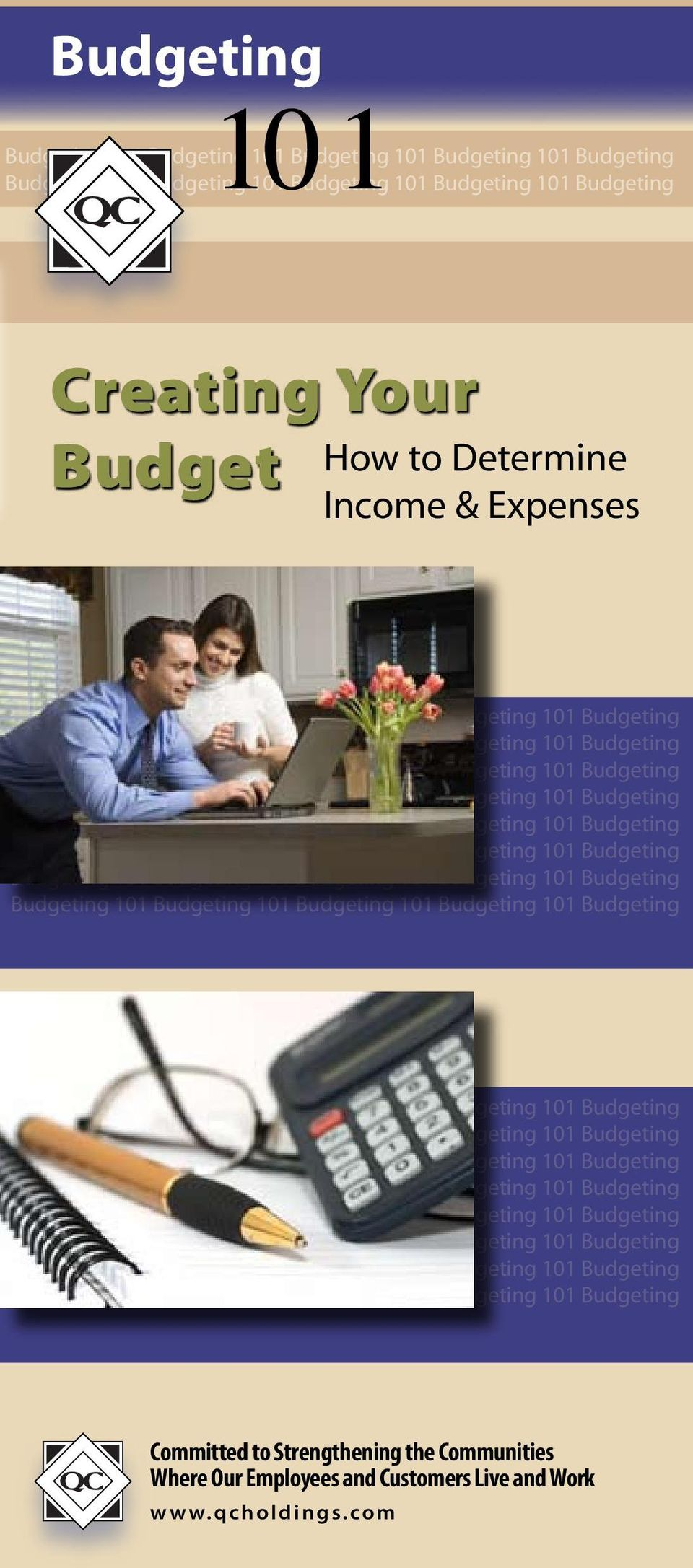 Budget How to Determine Income & Expenses Committed to Strengthening the