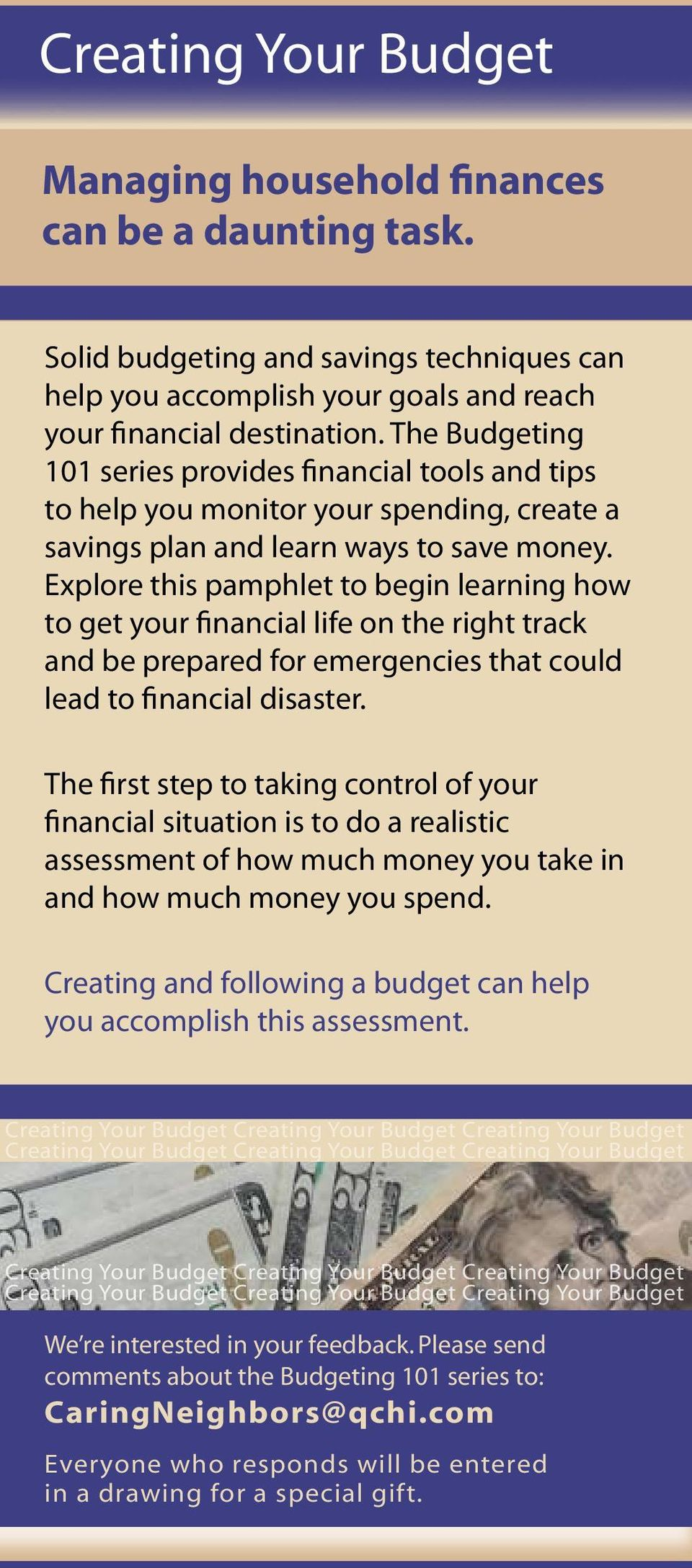 Explore this pamphlet to begin learning how to get your financial life on the right track and be prepared for emergencies that could lead to financial disaster.