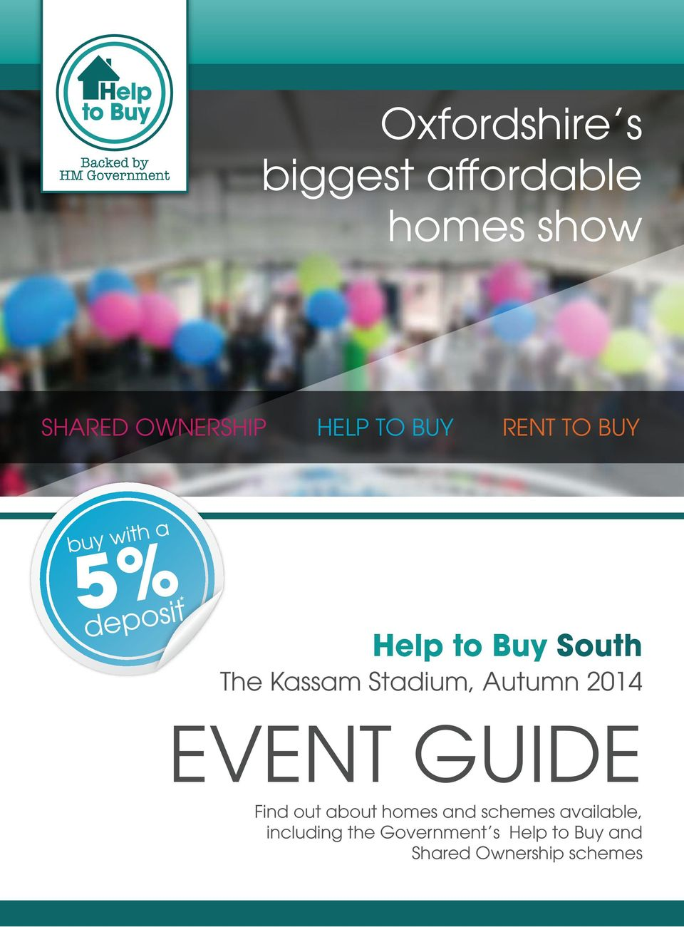 Autumn 2014 EVENT GUIDE Find out about homes and schemes