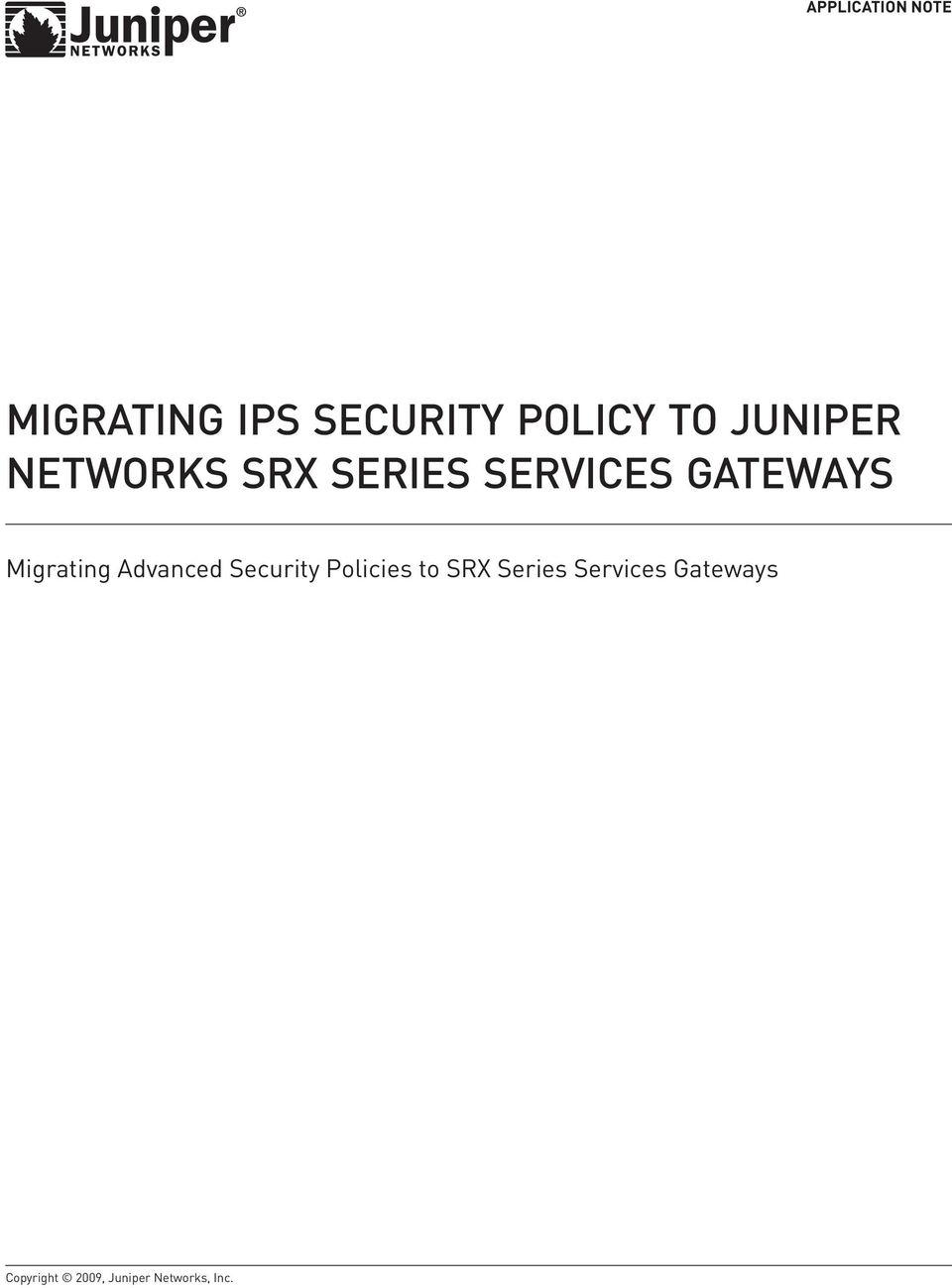 Migrating Advanced Security Policies to SRX Series